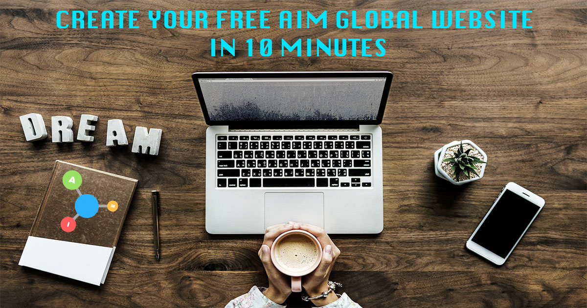 Create Your Free AIM Global Website