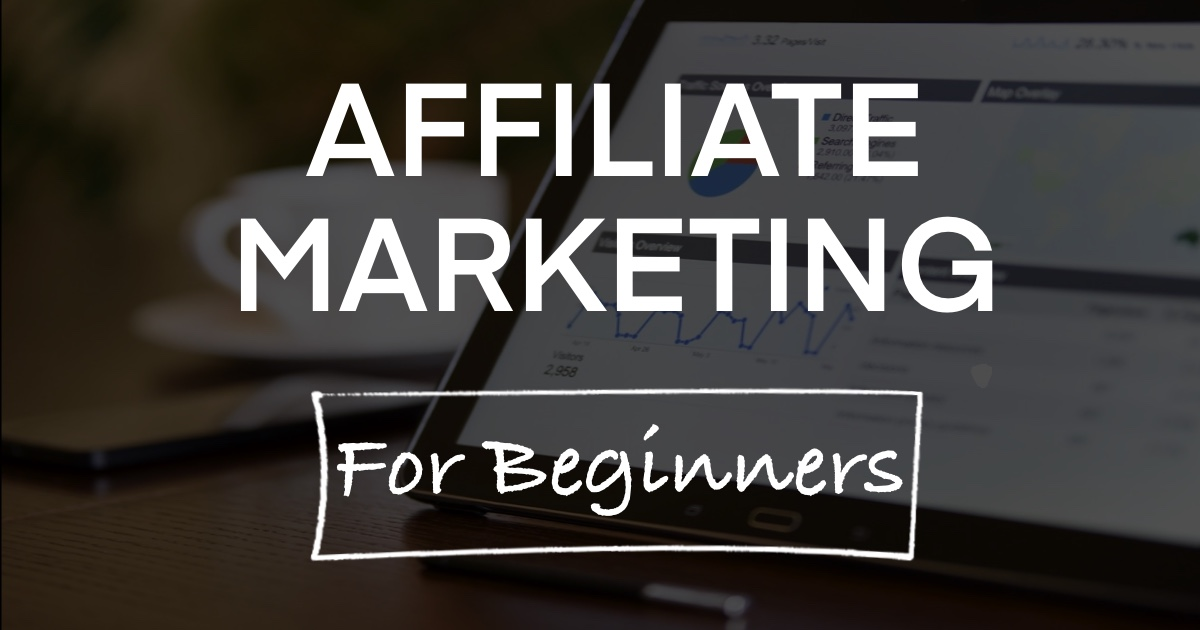Affiliate Marketing For Beginner Guide